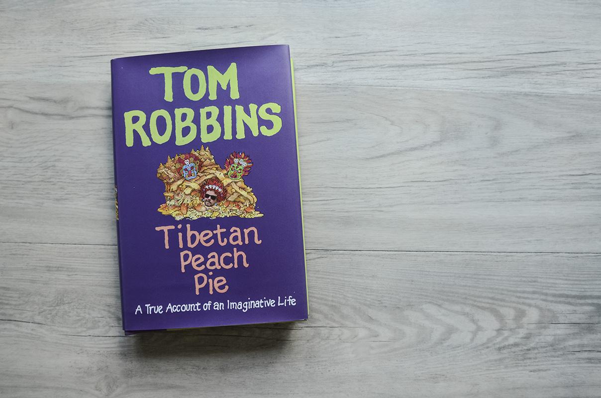 TomRobbins-TibetanPeachPie